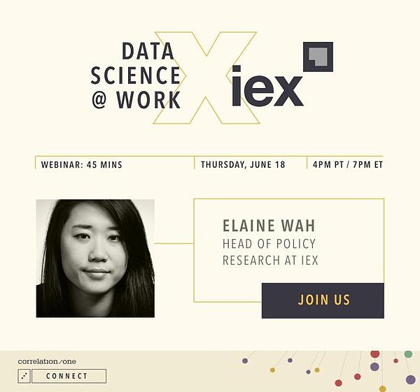 Correlation One Data Science at Work with IEX, Head of Policy Research at IEX