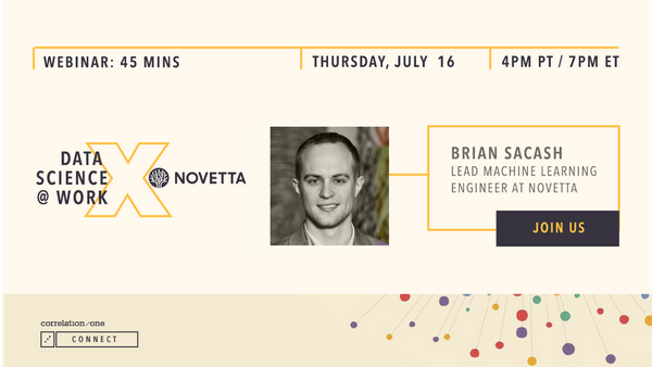 Correlation One Data Science at Work with Novetta. Brian Sacash, Lead Machine Learning Engineer and Data Scientist at Novetta