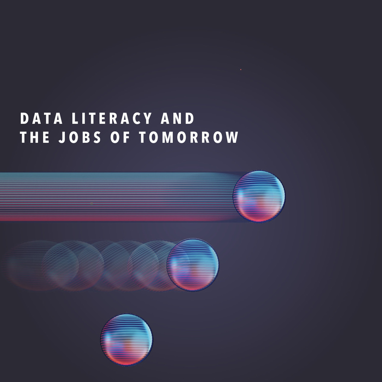 Data Literacy and the Jobs of Tomorrow _ a white paper from Correlation One