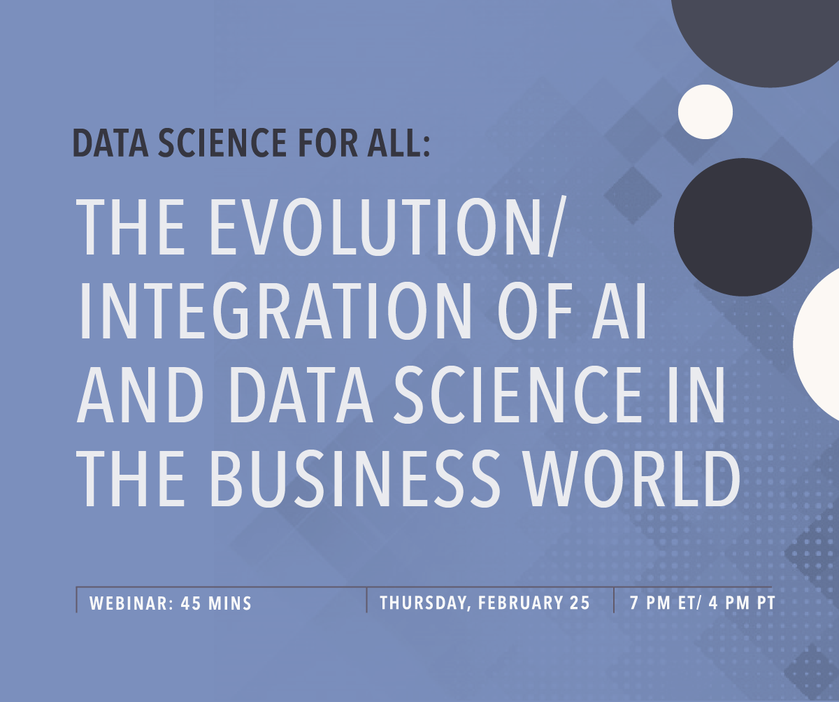 DS4A: The Evolution/ Integration of AI and Data Science in the Business World with Chris Volinsky